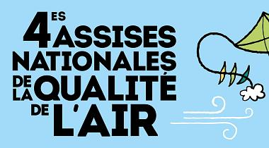 "4<sup class=""typo_exposants"">e</sup> Assises nationales de la qualité de l'air 9-10 oct."